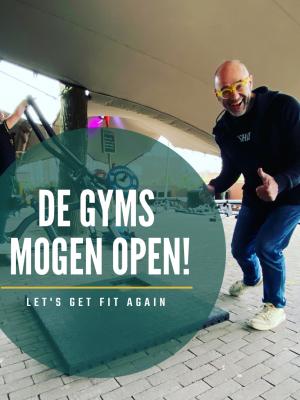 De gyms mogen weer open!